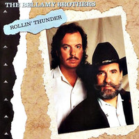 The Bellamy Brothers - Rollin' Thunder