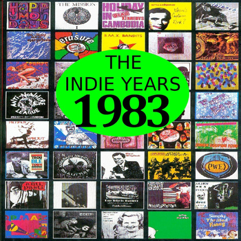 Various Artists - The Indie Years : 1983