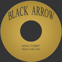 King Tubby - Better Collie Dub
