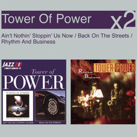 Tower Of Power - Ain't Nothing Stoppin' Us Now/Back On The Streets/Rhythm & Business