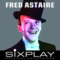 Fred Astaire - Six Play: Fred Astaire - EP