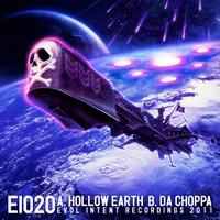 Evol Intent - Hollow Earth/Da Choppa