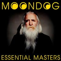 Moondog - Essential Masters