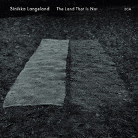 Sinikka Langeland - The Land That Is Not