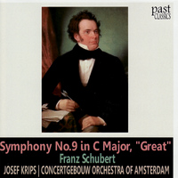"Concertgebouw Orchestra Of Amsterdam - Schubert: Symphony No. 9 in C Major, ""Great"""