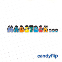 Candyflip - Madstock...
