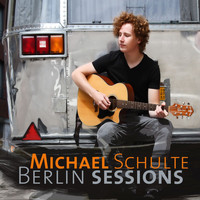 Michael Schulte - Berlin Sessions