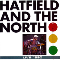 Hatfield And The North - Live 1990