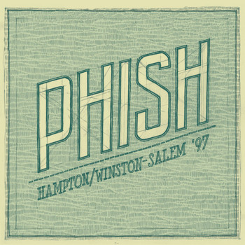 Phish - Hampton/Winston-Salem '97