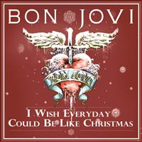 Bon Jovi - I Wish Everyday Could Be Like Christmas
