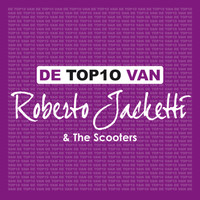 Roberto Jacketti & The Scooters - De Top 10 Van