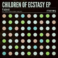 Fabinii - Children Of Ecstasy EP