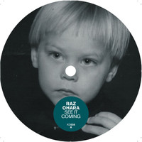 Raz Ohara - See It Coming
