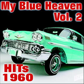 Various Artists - My Blue Heaven Vol. 2  - Hits 1960