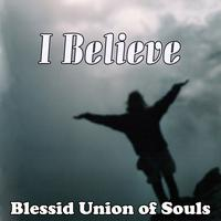 Blessid Union Of Souls - I Believe (Single)