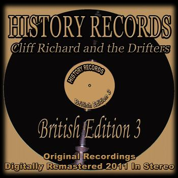 Cliff Richard And The Drifters - History Records - British Edition 3 (Remastered)