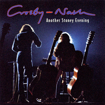 Crosby & Nash - Another Stoney Evening (Amazon MP3 Exclusive Version)