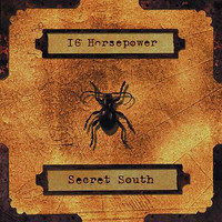 16 Horsepower - Secret South
