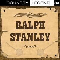 Ralph Stanley - Country Legend Vol. 34