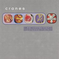 Cranes - EP Collection Volumes 1 & 2