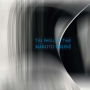Makoto Ozone - The Swell Of Time