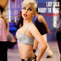 Lady GaGa - Marry The Night (The Remixes)