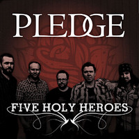 Pledge - Five Holy Heroes