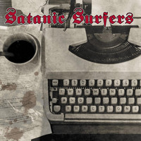 Satanic Surfers - Fragments And Fractions