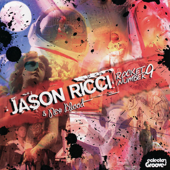 Jason Ricci And New Blood - Rocket Number 9
