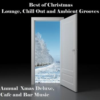 Various Artists - Best of Christmas Lounge, Chill Out and Ambient Grooves