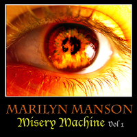 Marilyn Manson - Misery Machine Vol. 1 (Explicit)