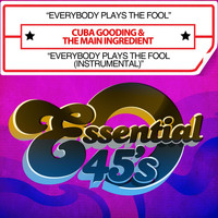 Cuba Gooding - Everybody Plays The Fool / Everybody Plays The Fool (Instrumental)  [Digital 45]