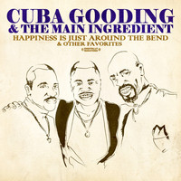 Cuba Gooding - Happiness Is Just Around The Bend & Other Favorites