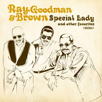Ray, Goodman & Brown - Special Lady & Other Favorites
