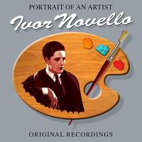 Ivor Novello - Portrait Of An Artist