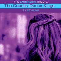 The Country Dance Kings - The Band Perry Tribute Single