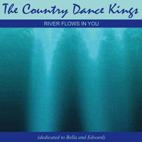 The Country Dance Kings - River Flows in you (Dedicated to Bella & Edward)