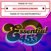 Ray, Goodman & Brown - Inside Of You / Inside Of You (Instrumental) [Digital 45]