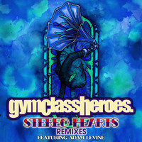 Gym Class Heroes - Stereo Hearts (feat. Adam Levine) (Remixes)