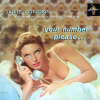 Julie London - Your Number Please...