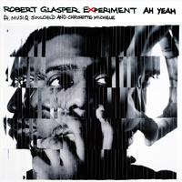 Robert Glasper - Ah Yeah