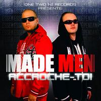 Made Men - Accroche-toi