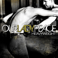 Our Lady Peace - Heavyweight
