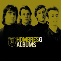 Hombres G - Albums