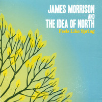 James Morrison - Feels Like Spring