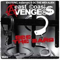 East Coast Avengers - See The Bars (Explicit)