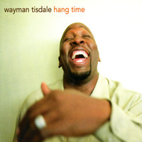 Wayman Tisdale - Hang Time