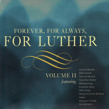 Various Artists - Forever, For Always, For Luther, Vol. 2