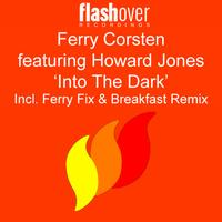 Ferry Corsten Featuring Howard Jones - Into the Dark
