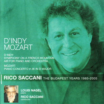 Budapest Philharmonic Orchestra - D'Indy: Symphony on a French Mountain Air - Mozart: Piano Concerto No. 26